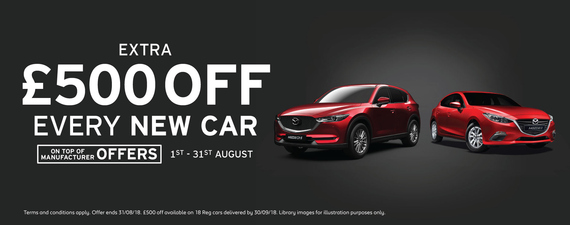 �500 Off New Car August 2018 - Mazda