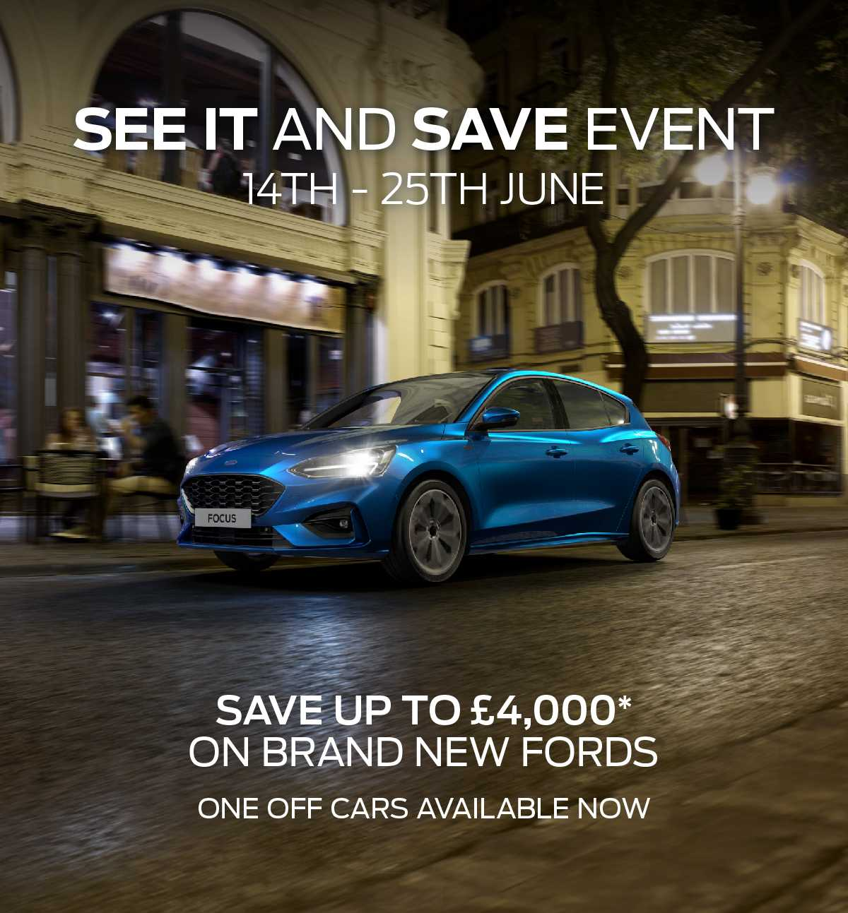 Ford SEE IT and SAVE Event